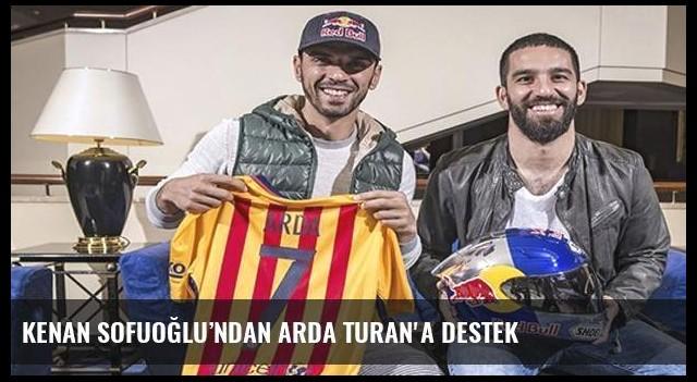 Kenan Sofuoğlu'ndan Arda Turan'a destek