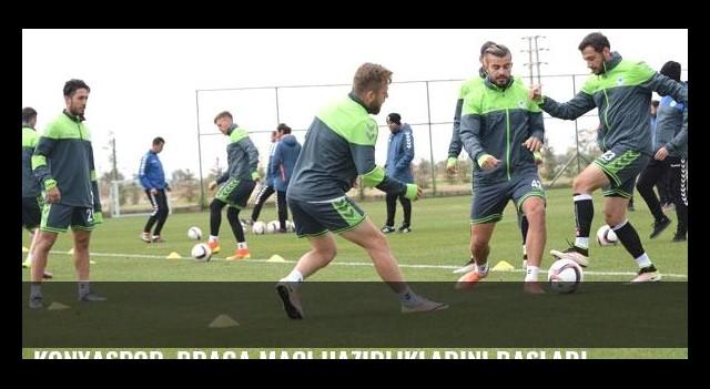 Konyaspor, Braga maçı hazırlıklarını başladı