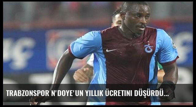 Trabzonspor N'Doye'un yıllık ücretini düşürdü