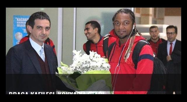 Braga kafilesi, Konya'ya geldi