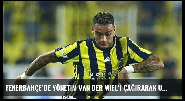 Fenerbahçe'de Yönetim Van Der Wiel'i Çağırarak Uyardı