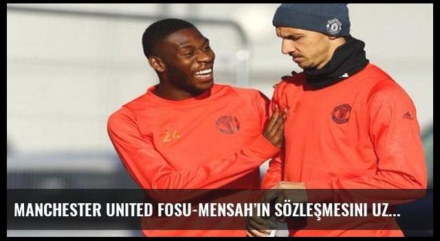 Manchester United Fosu-Mensah'ın sözleşmesini uzattı