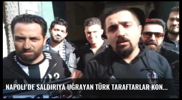 Napoli'de Saldırıya Uğrayan Türk Taraftarlar Konuştu