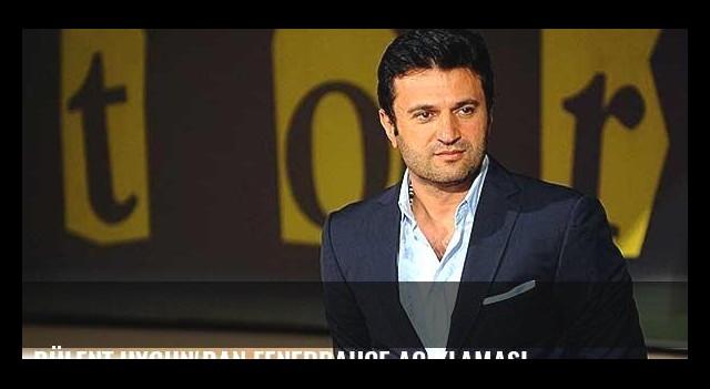 Bülent Uygun'dan Fenerbahçe açıklaması