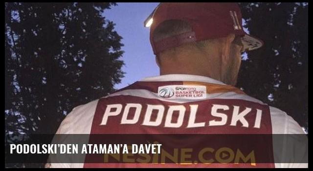 Podolski'den Ataman'a davet