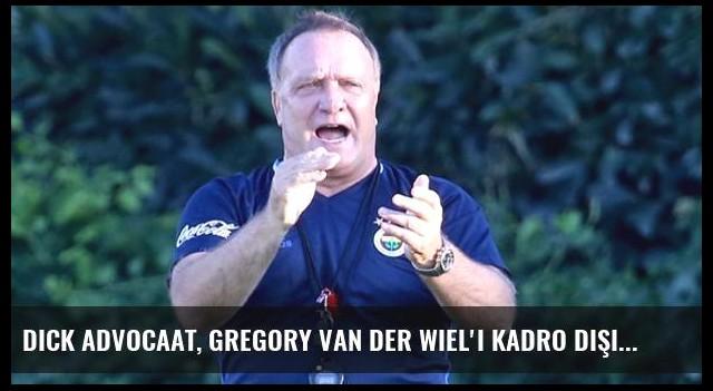 Dick Advocaat, Gregory van der Wiel'i Kadro Dışı Bıraktı