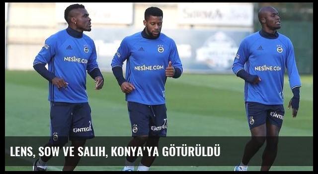 Lens, Sow ve Salih, Konya'ya götürüldü