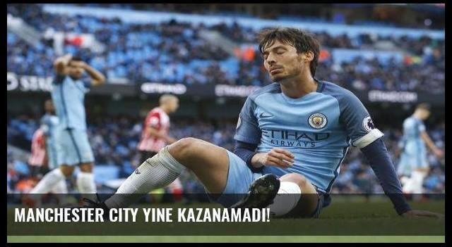 Manchester City yine kazanamadı!