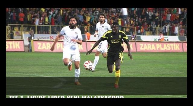 TFF 1. Lig'de lider Yeni Malatyaspor