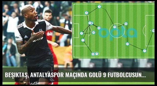 Beşiktaş, Antalyaspor Maçında Golü 9 Futbolcusunun Pasıyla Buldu