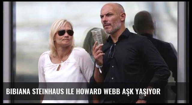 Bibiana Steinhaus ile Howard Webb aşk yaşıyor