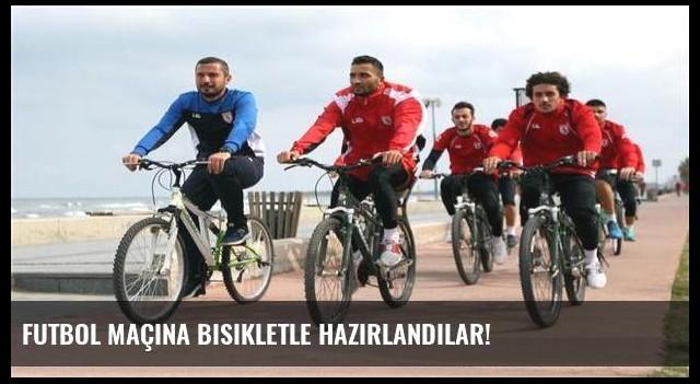 Futbol maçına bisikletle hazırlandılar!