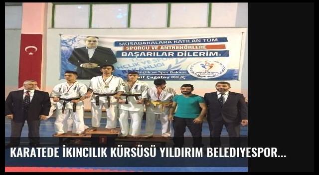Karatede İkincilik Kürsüsü Yıldırım Belediyespor'un