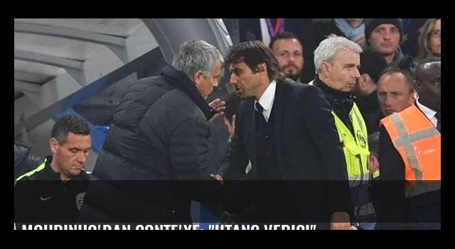 Mourinho'dan Conte'ye: 'Utanç verici'