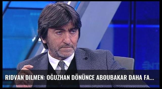Rıdvan Dilmen: Oğuzhan Dönünce Aboubakar Daha Fazla Gol Atacak
