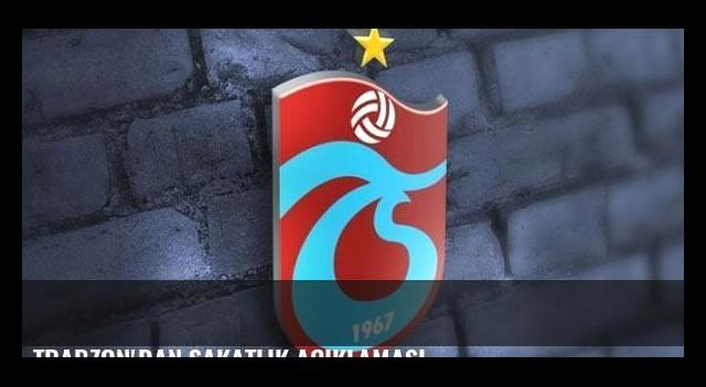 Trabzon'dan sakatlık açıklaması