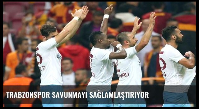 Trabzonspor savunmayı sağlamlaştırıyor