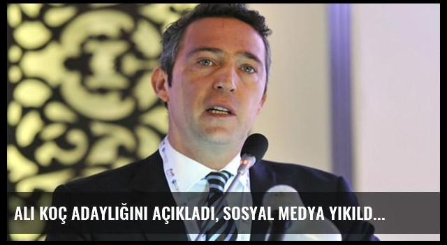 Ali Koç Adaylığını Açıkladı, Sosyal Medya Yıkıldı
