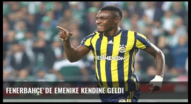 Fenerbahçe'de Emenike kendine geldi