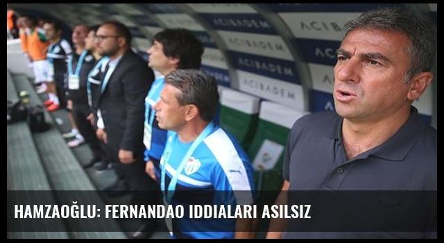 Hamzaoğlu: Fernandao iddiaları asılsız
