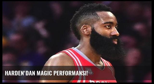 Harden'dan Magic performansı!