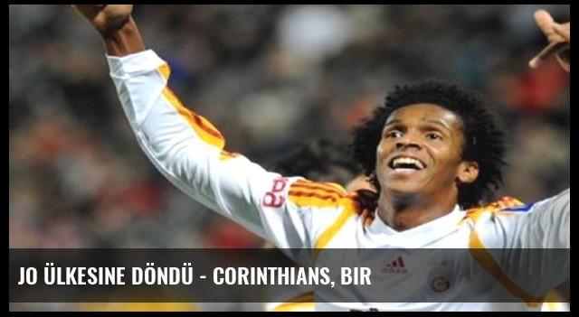 Jo ülkesine döndü - Corinthians, bir