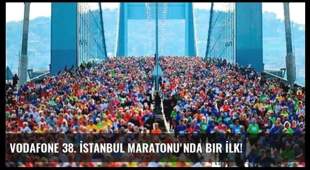 Vodafone 38. İstanbul Maratonu'nda Bir İlk!