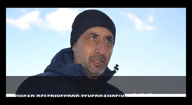 Akhisar Belediyespor Fenerbahçe'yi düşünüyor