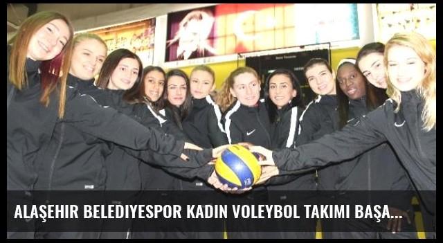 Alaşehir Belediyespor Kadın Voleybol Takımı Başarısını Sürdürüyor
