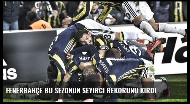 Fenerbahçe Bu Sezonun Seyirci Rekorunu Kırdı