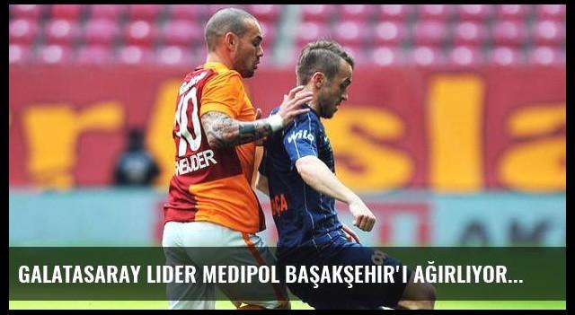 Galatasaray lider Medipol Başakşehir'i ağırlıyor
