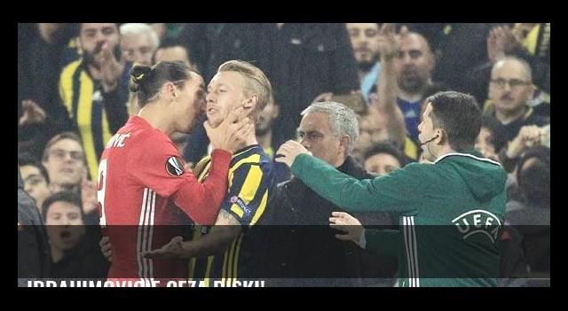Ibrahimovic'e ceza riski!