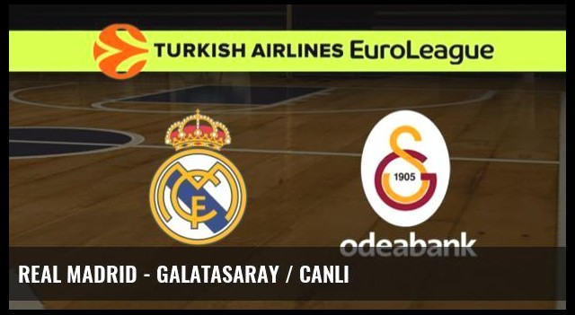 Real Madrid - Galatasaray / CANLI