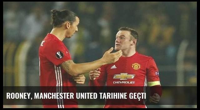 Rooney, Manchester United tarihine geçti