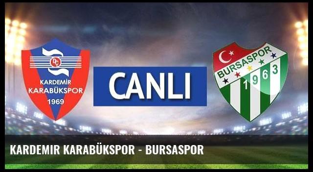 Kardemir Karabükspor - Bursaspor