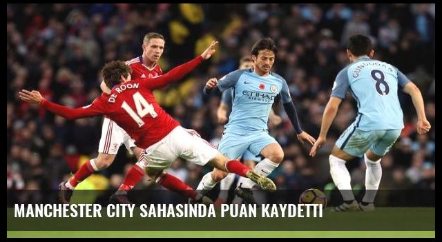 Manchester City sahasında puan kaydetti
