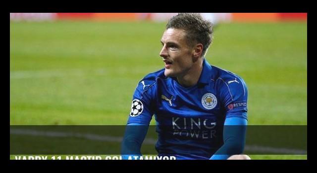 Vardy 11 maçtır gol atamıyor