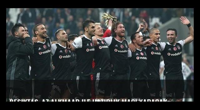 Beşiktaş, AZ Alkmaar ile hazırlık maçı yapacak