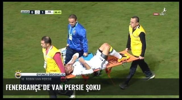 Fenerbahçe'de van Persie şoku