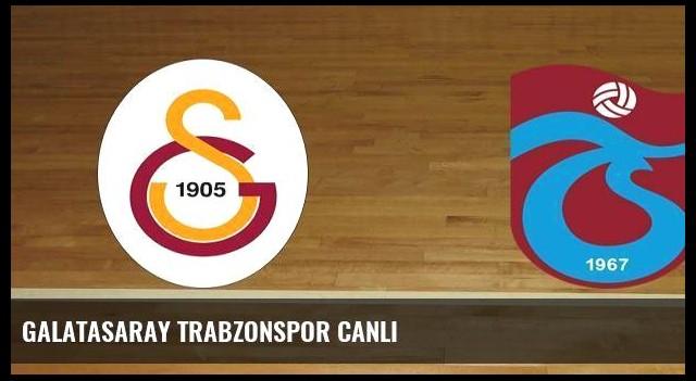 Galatasaray Trabzonspor canlı