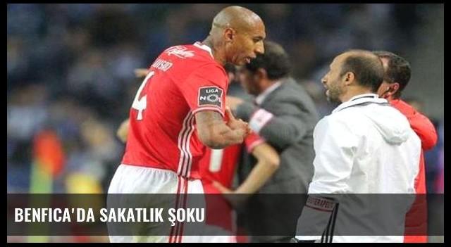Benfica'da sakatlık şoku