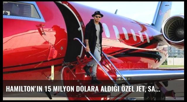 Hamilton'ın 15 Milyon Dolara Aldığı Özel Jet, Saatte 10 Bin Dolar Yakıyor