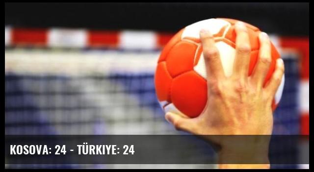 Kosova: 24 - Türkiye: 24