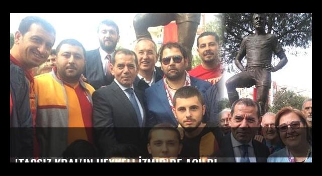 'Taçsız Kral'ın heykeli İzmir'de açıldı