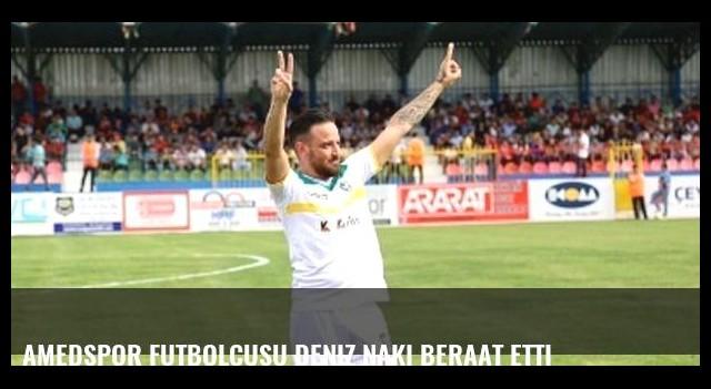 Amedspor futbolcusu Deniz Naki beraat etti