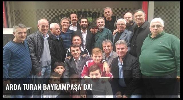 Arda Turan Bayrampaşa'da!