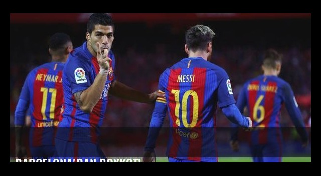 Barcelona'dan boykot!