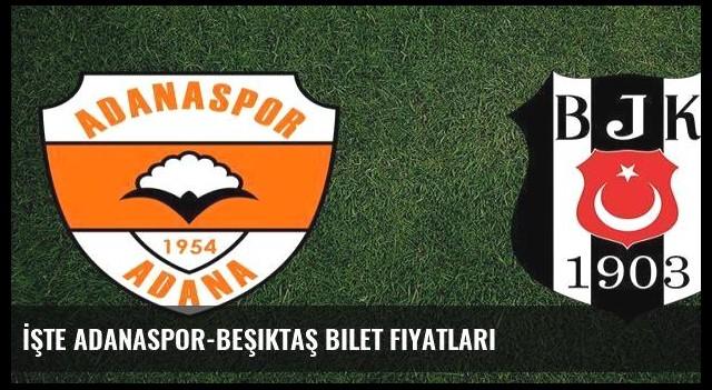 İşte Adanaspor-Beşiktaş bilet fiyatları