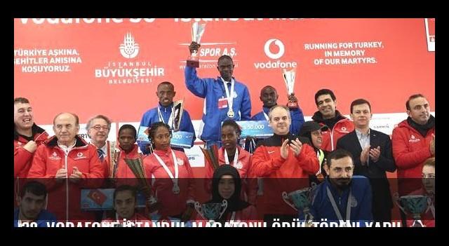 38. Vodafone İstanbul Maratonu ödül töreni yapıldı
