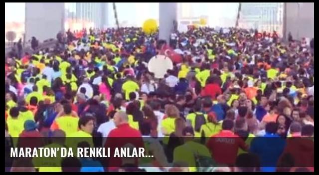 Maraton'da Renkli Anlar...
